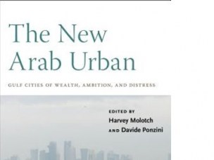 Book review for Planning Theory: The New Arab Urban (New York: NYU Press)