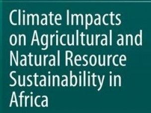 New Book on Climate Impacts on Agricultural and Natural Resource Sustainability in Africa