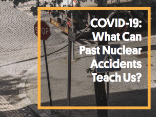 COVID-19: What Can Past Nuclear Accidents Teach Us?