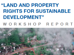 UN-Habitat Workshop Report: Land and Property Rights for Sustainable Development
