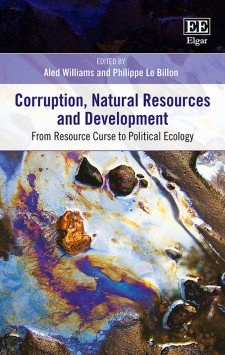 Corruption, Natural Resources, and Development: From Resource Curse to Political Ecology